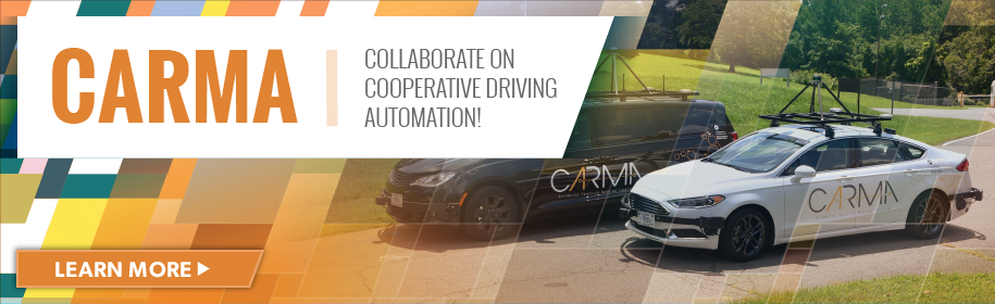 Cooperative Automated Research for Mobility Applications (CARMA)