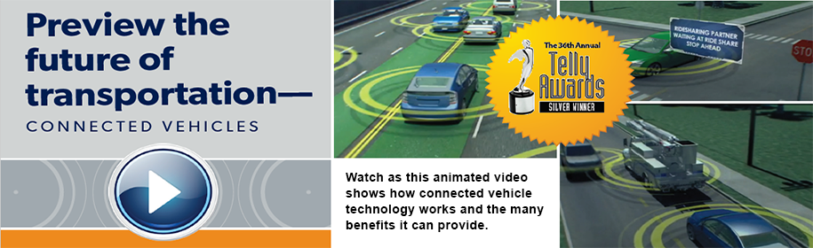 Watch as this animated video shows how connected vehicle technology works and the many benefits it can provide.